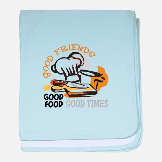 GOOD FRIENDS FOOD AND TIME baby blanket