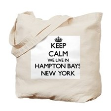 Keep calm we live in Hampton Bays New Yor Tote Bag
