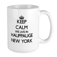 Keep calm we live in Hauppauge New York Mugs