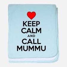 Keep Calm Call Mummu baby blanket