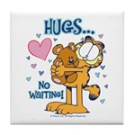 Hugs...No Waiting! Tile Coaster