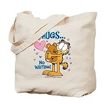 Hugs...No Waiting! Tote Bag