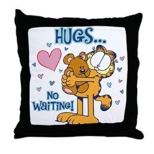 Hugs...No Waiting! Throw Pillow