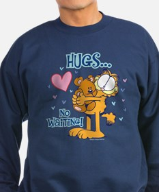 Hugs...No Waiting! Sweatshirt