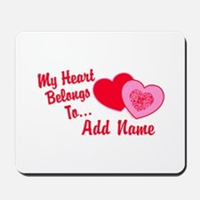 My Heart Belongs To Mousepad