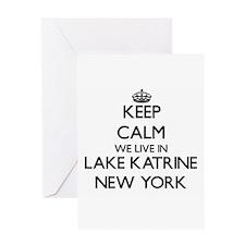 Keep calm we live in Lake Katrine N Greeting Cards