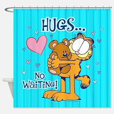 Hugs...no Waiting! Shower Curtain