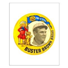 Buster Brown Bread #1 Posters