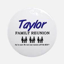 Taylor Family Reunion Ornament (Round)
