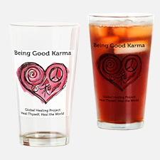 Being Good Karma Drinking Glass