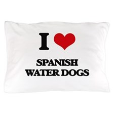 I love Spanish Water Dogs Pillow Case