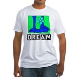 Dream Fitted T-Shirt
