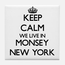 Keep calm we live in Monsey New York Tile Coaster