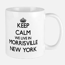Keep calm we live in Morrisville New York Mugs