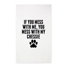 You Mess With My Chessie Area Rug