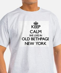 Keep calm we live in Old Bethpage New York T-Shirt