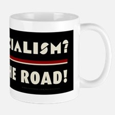 Hate Socialism? Get off the road! Mug