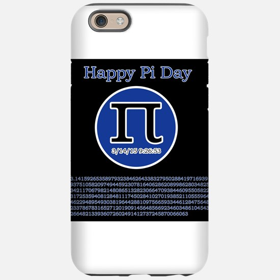 Happy pi day iPhone 6 Tough Case