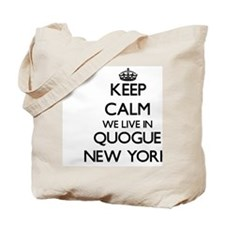 Keep calm we live in Quogue New York Tote Bag