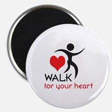 WALK FOR YOUR HEART Magnets