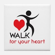 WALK FOR YOUR HEART Tile Coaster