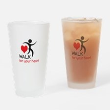 WALK FOR YOUR HEART Drinking Glass