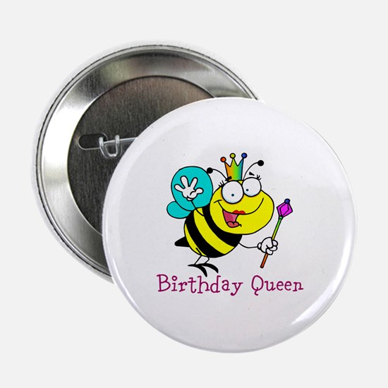 "Birthday Queen 2.25"" Button"