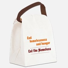 Eat the Homeless Canvas Lunch Bag