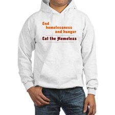 Eat the Homeless Hoodie