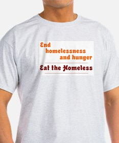 Eat the Homeless T-Shirt