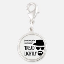 BREAKINGBAD TREAD LIGHTLY Silver Round Charm