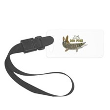 It's All About The Big Fish Luggage Tag