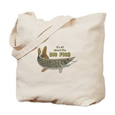 It's All About The Big Fish Tote Bag