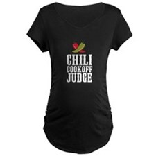 Chili Cookoff Judge Maternity T-Shirt