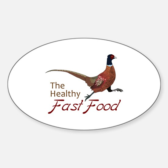 The Healthy Fast Food Decal