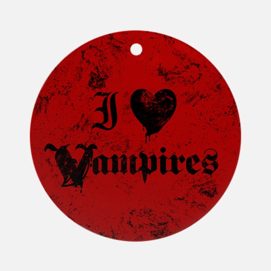 I Love Vampires Round Ornament