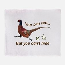 You Can Run... But You Can't Hide Throw Blanket