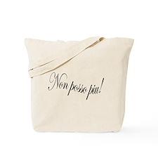 """Non Posso Piu - from Puccini's Tosca - """"I Tote Bag"""