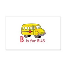B Is For Bus Car Magnet 20 x 12