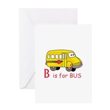 B Is For Bus Greeting Cards