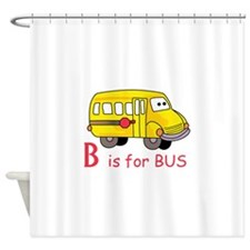 B Is For Bus Shower Curtain