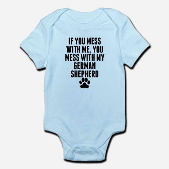 You Mess With My German Shepherd Body Suit