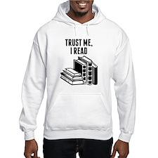 Trust Me I Read Hoodie