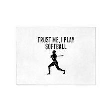 Trust Me I Play Softball 5'x7'Area Rug