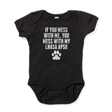 You Mess With My Lhasa Apso Baby Bodysuit