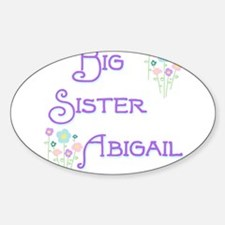 Big Sister Abigail Oval Decal