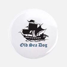 "OLD SEA DOG 3.5"" Button"