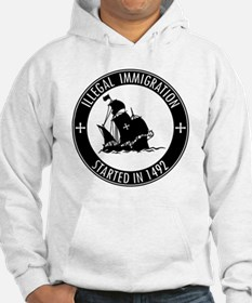 Illegal Immigration Started In 1 Hoodie