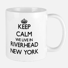 Keep calm we live in Riverhead New York Mugs
