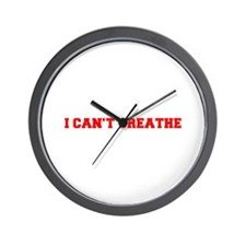 I CAN T BREATHE-Fre red Wall Clock